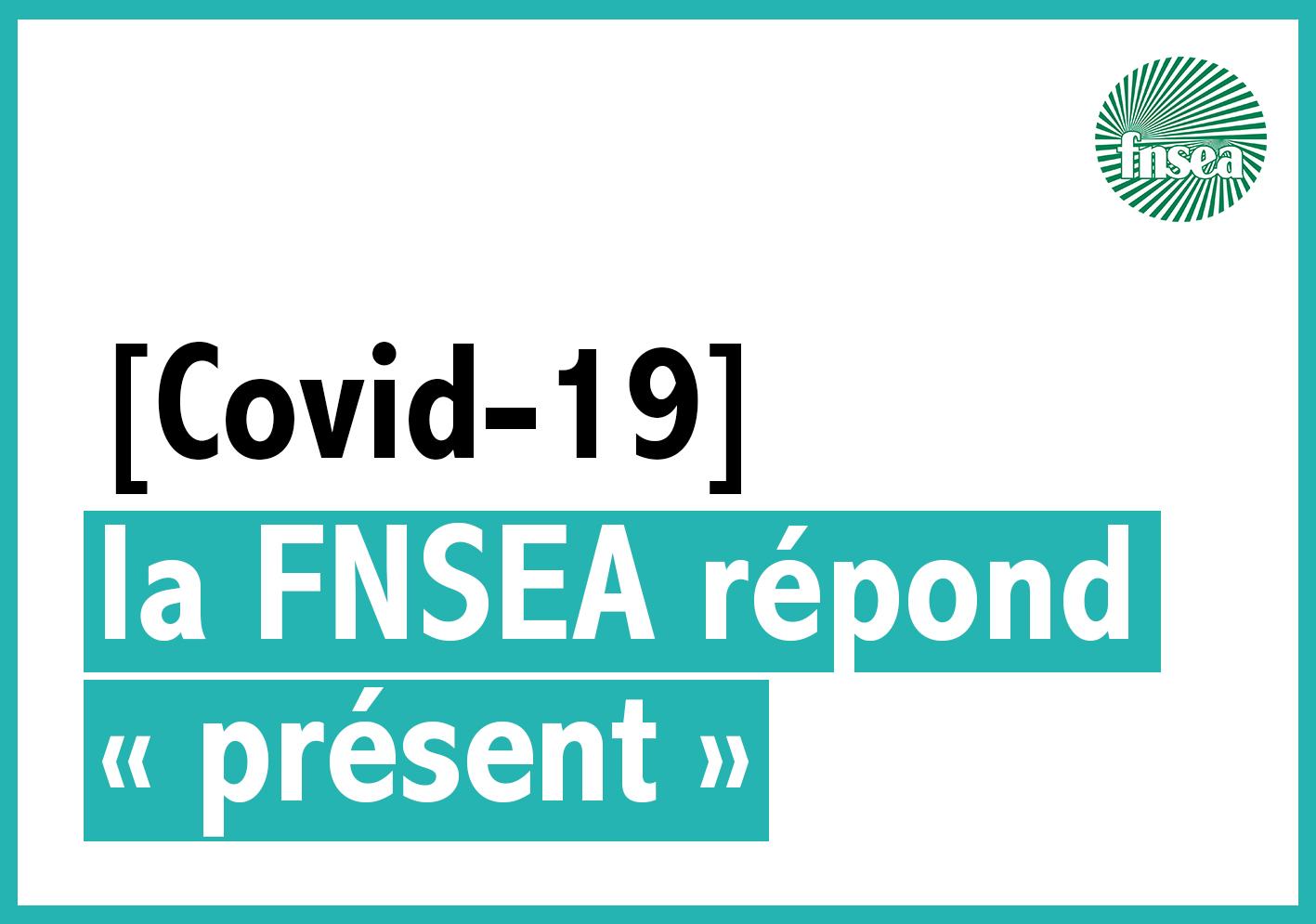 [Covid-19] la FNSEA répond « présent »