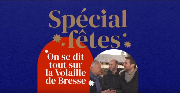 [Spécial Fêtes] «On se dit tout sur la volaille de Bresse» avec George Blanc – épisode 2